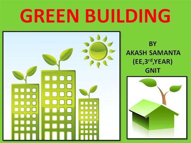 Green Building Concepts Green Building by Akash