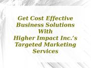 Higher Impact Inc.'s Targeted Marketing Services