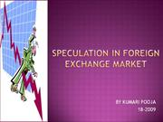 Speculation IN FOREIGN EXCHANGE MARKET