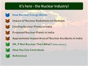 Nuclear Power In India: Disaster Waiting To Happen?