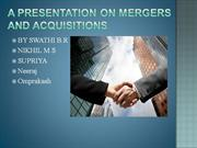 A PRESENTATION ON MERGERS AND ACQUISITIONS