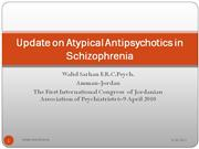Update on Atypical Antipsychotics in Schizophrenia