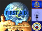 FIRST AID (BASICS & CPR)-Maj Dr ID Khan