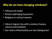 Why do we have changing mindsets