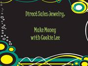 Direct sales jewelry: Make Money with Cookie Lee