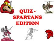 QUIZ - SPARTANS  EDITION