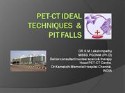pet ct techniques and pit falls