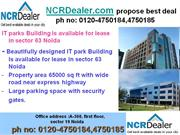 Contact Number is 0120-4750184 for Renting IT Park Space in Sector 63