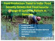 Food Production Trend In India- Food Security-forests And Food Securit