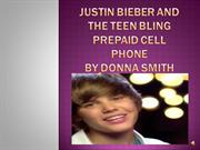 Justin Bieber and the Teen Bling prepaid cell