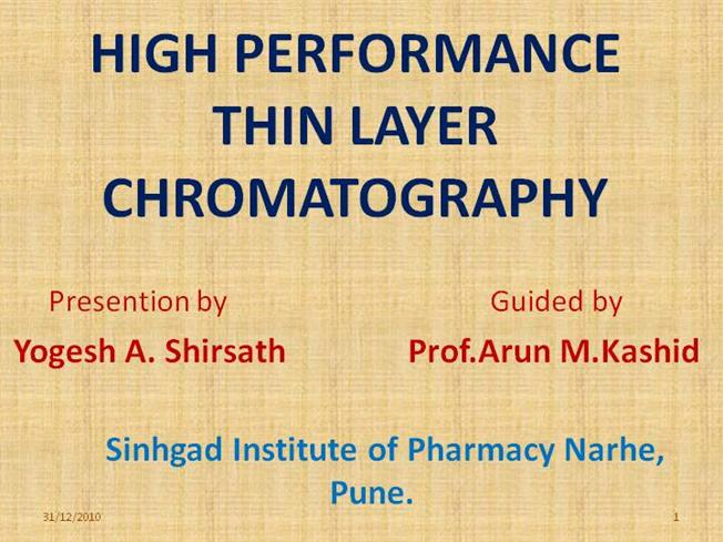 High performance thin layer chromatography.