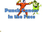 punch cancer in the face