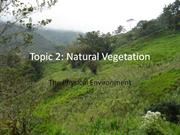 The Physical Environment - Types of Natural Vegetation