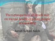 The consequences of Israeli war on mental health of young people in Ga