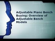 adjustable piano bench buying overview of adjustable bench models