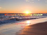 Sunsets Around The World