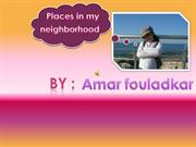 Amar Fouldakar -Neighborhood