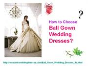 ball gown wedding dresses-how to choose
