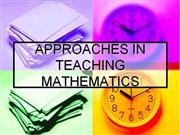APPROACHES IN TEACHING MATHEMATICS