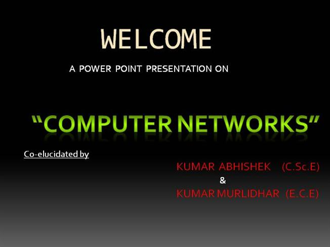 28665722-computer-networks-ppt |authorstream.