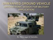 Mechatronic Design of an unmanned Ground Vehicle .