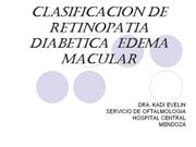 CLASIFICACION DE RETINOPATIA DIABETICA  EDEMA MACULAR