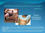Childhood obesity and increase in type 2 diabetes. research based