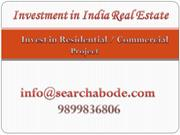 Investment in Real Estate sector in India  9899836806