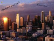 Powerpoint Of downtown LA