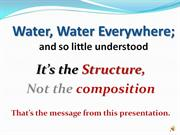 Water Water Everywhere_LIVE H2O How Homeopathy Works Dr Rustum Roy