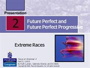 A04 - Unit 1 - Future Perfect and Future Perfect Progressive