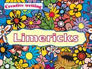 Creative writing: Limericks