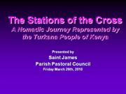 2010 Saint James Parish Pastoral Council - Stations of the Cross