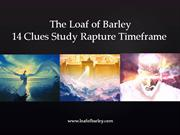 Clues 9-12 Latter Rain- The 14 Clues to the Rapture Time-frame