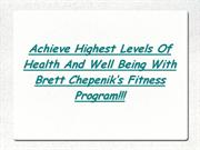 Brett Chepenik's Fitness Program