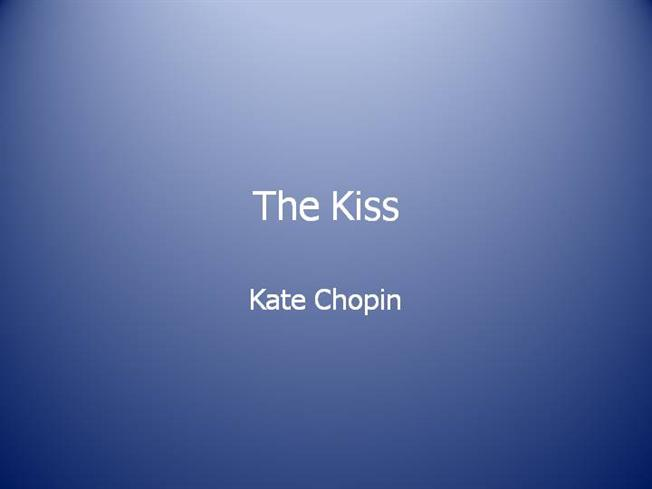 the kiss kate chopin analysis