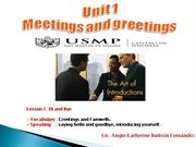 UNIT 1: MEETINGS AND GREETINGS - L1