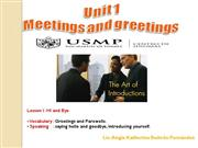 UNIT 1: MEETINGS AND GREETINGS - L2