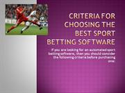 Criteria for Choosing the Best Sport Betting Software