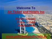 Discount Flights to Dubai and Hotels In Dubai