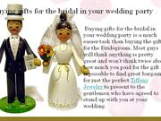 buying gifts for the bridal in your wedding party