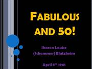 Fabulous and 50!