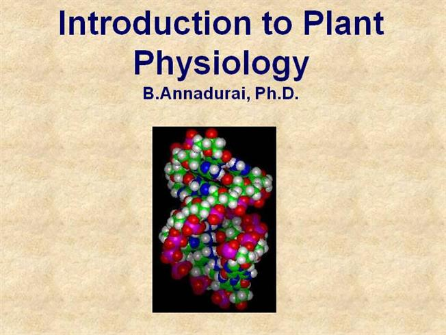 Lec 1 Introduction to Plant Physiology |authorSTREAM