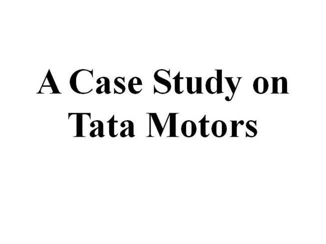 TATA NANO - Brief History and Case Study Analysis - SlideShare