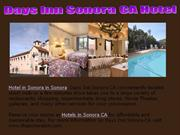 Sonora Hotels CA , Motels in Yosemite California