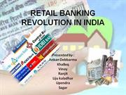 RETAIL BANKING REVOLUTION IN INDIA