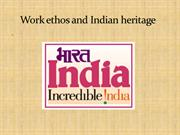 work ethos and indian heritage