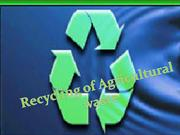 recycling of agriculturalwaste(withmovie)