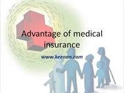 Advantage of medical insurance