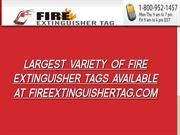 Largest Variety Of Fire Extinguisher Tags Available At FireExtinguishe